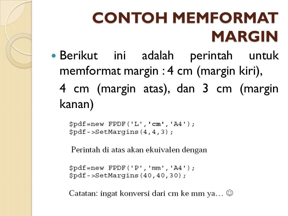 CONTOH MEMFORMAT MARGIN