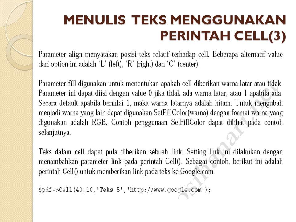 MENULIS TEKS MENGGUNAKAN PERINTAH CELL(3)