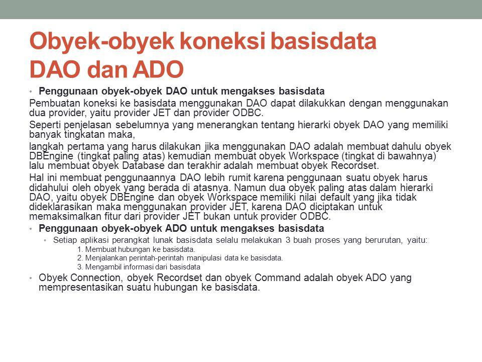 Obyek-obyek koneksi basisdata DAO dan ADO
