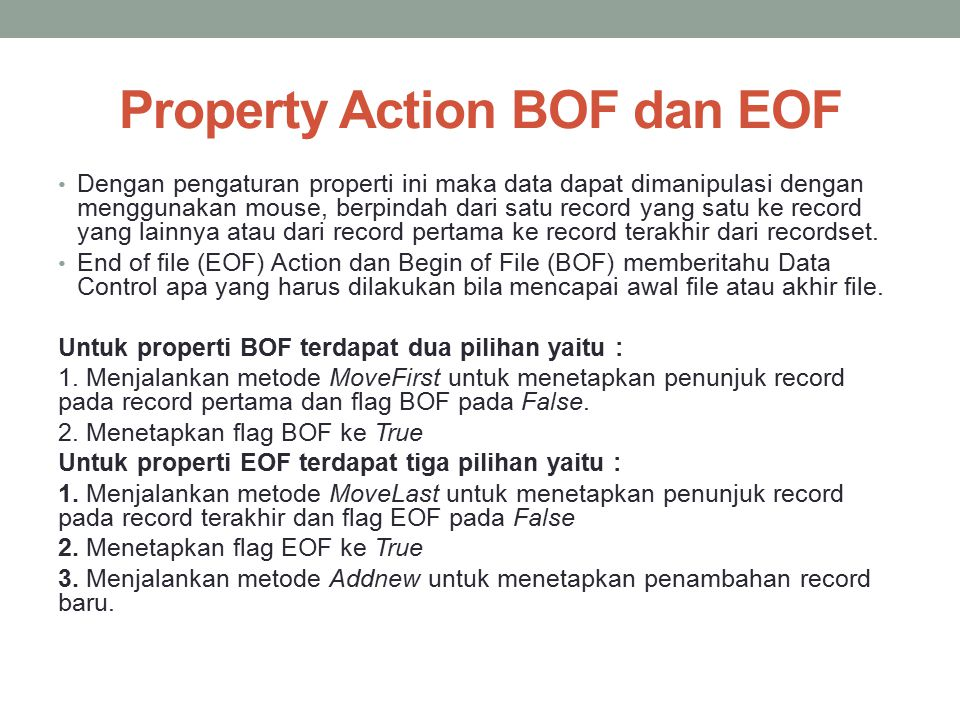 Property Action BOF dan EOF