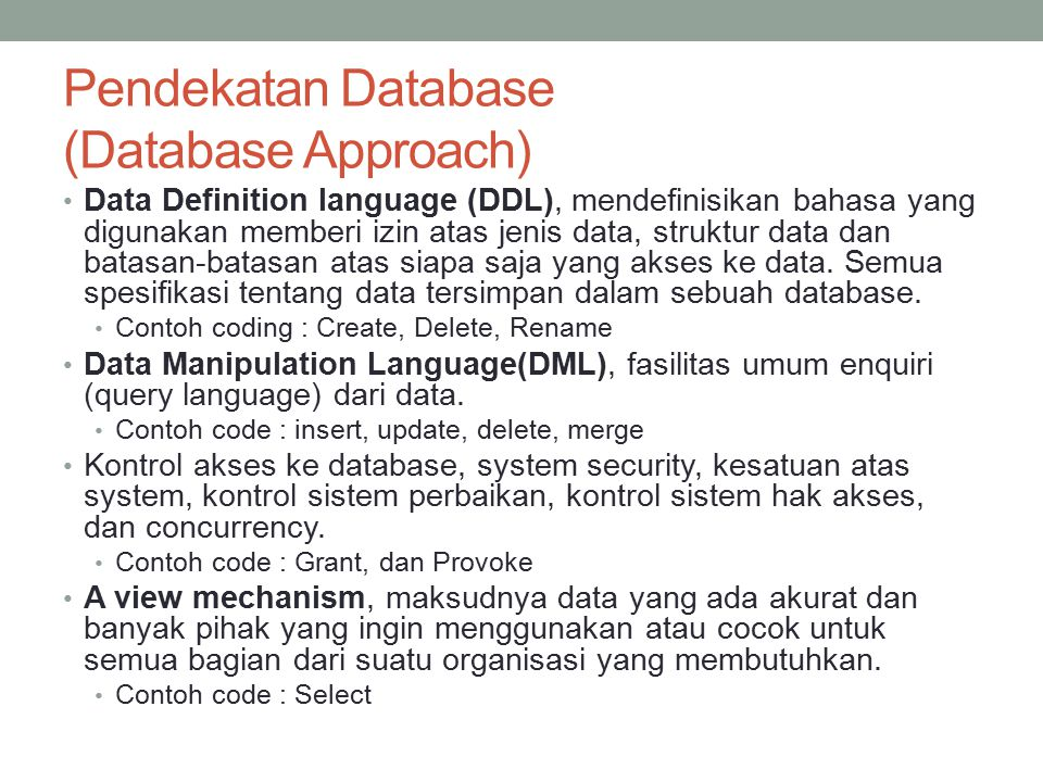 Pendekatan Database (Database Approach)