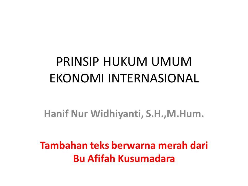 PRINSIP HUKUM UMUM EKONOMI INTERNASIONAL