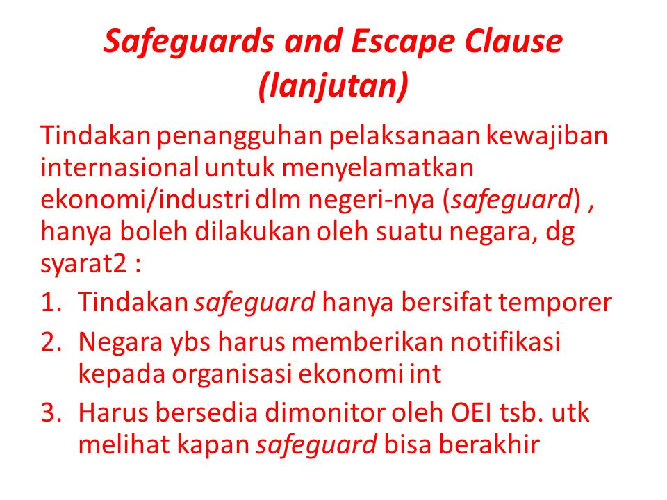 Safeguards and Escape Clause (lanjutan)