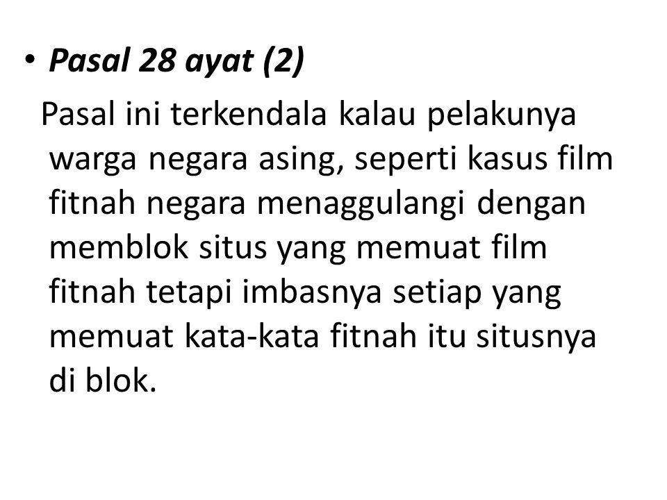 Pasal 28 ayat (2)