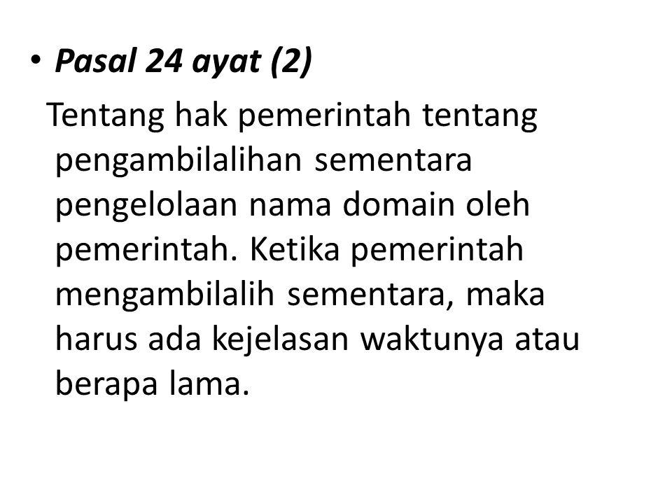 Pasal 24 ayat (2)