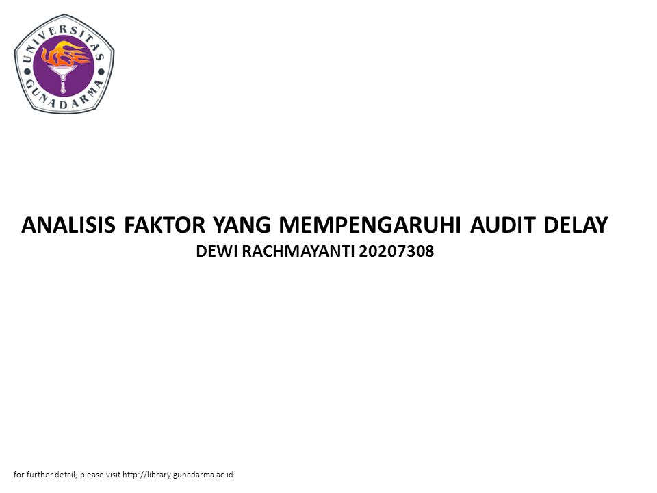 ANALISIS FAKTOR YANG MEMPENGARUHI AUDIT DELAY DEWI RACHMAYANTI 20207308
