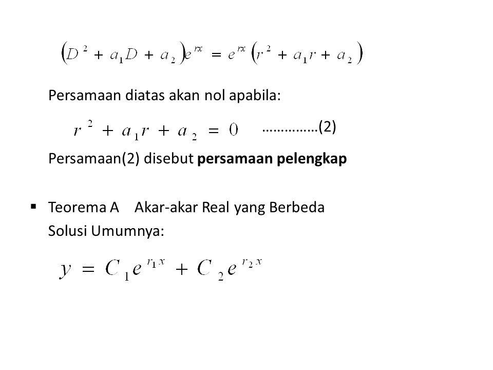Persamaan diatas akan nol apabila: