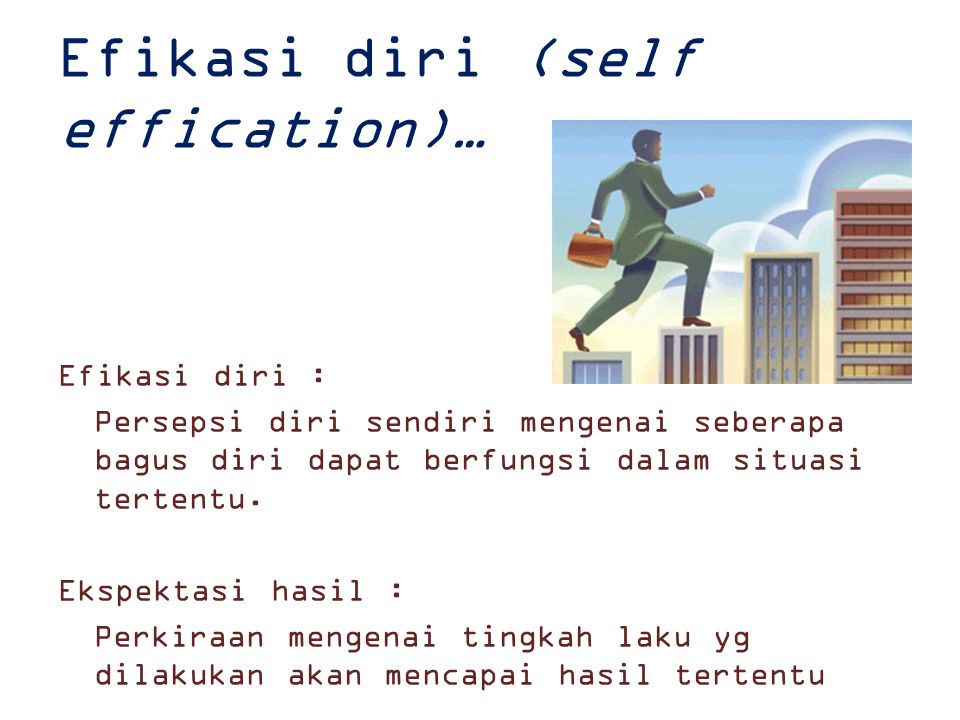 Efikasi diri (self effication)…