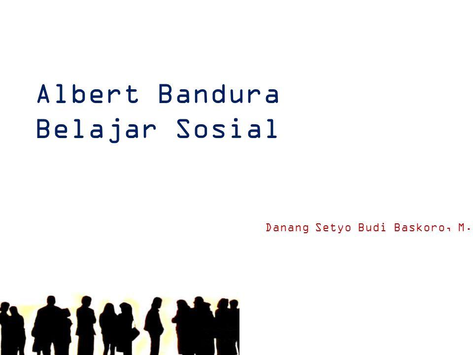 Albert Bandura Belajar Sosial
