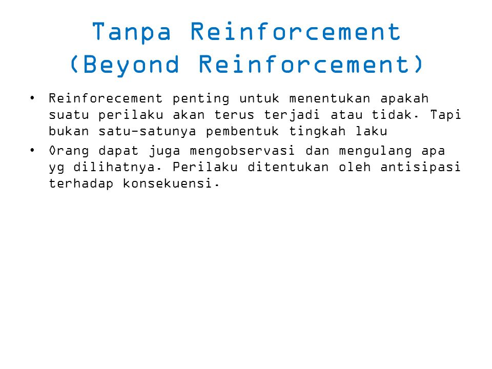 Tanpa Reinforcement (Beyond Reinforcement)