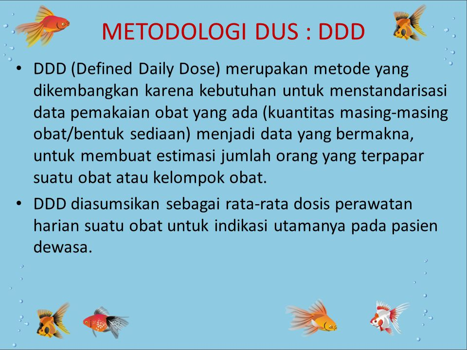 METODOLOGI DUS : DDD