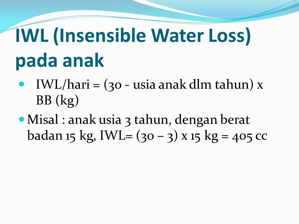 IWL (Insensible Water Loss) pada anak