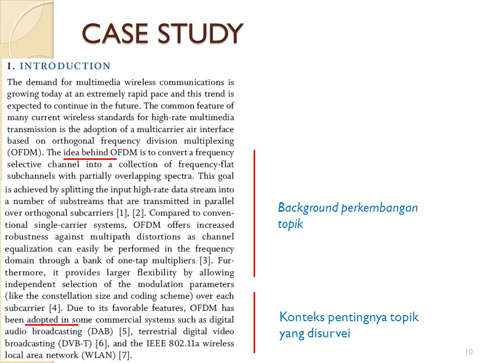CASE STUDY Background perkembangan topik
