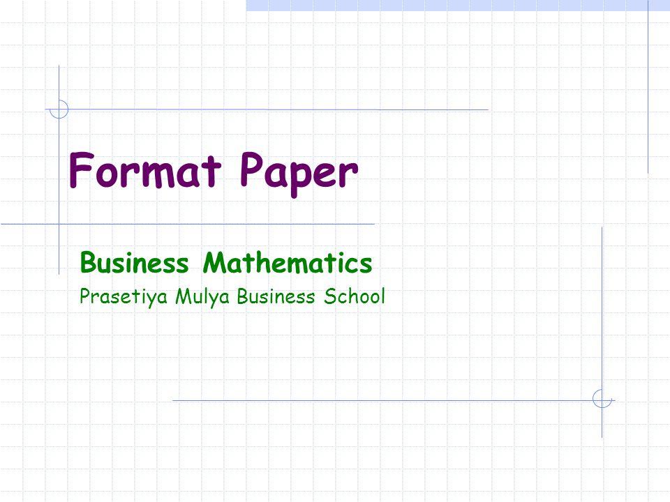 Business Mathematics Prasetiya Mulya Business School