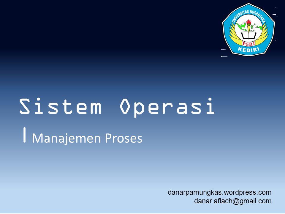 Sistem Operasi |Manajemen Proses