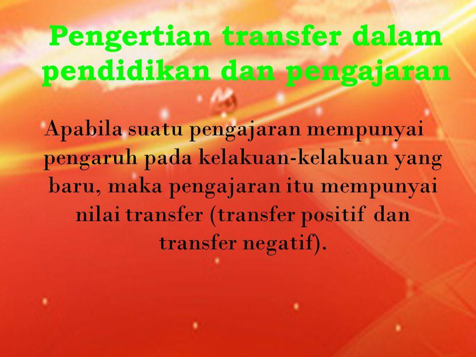 Pengertian transfer dalam pendidikan dan pengajaran