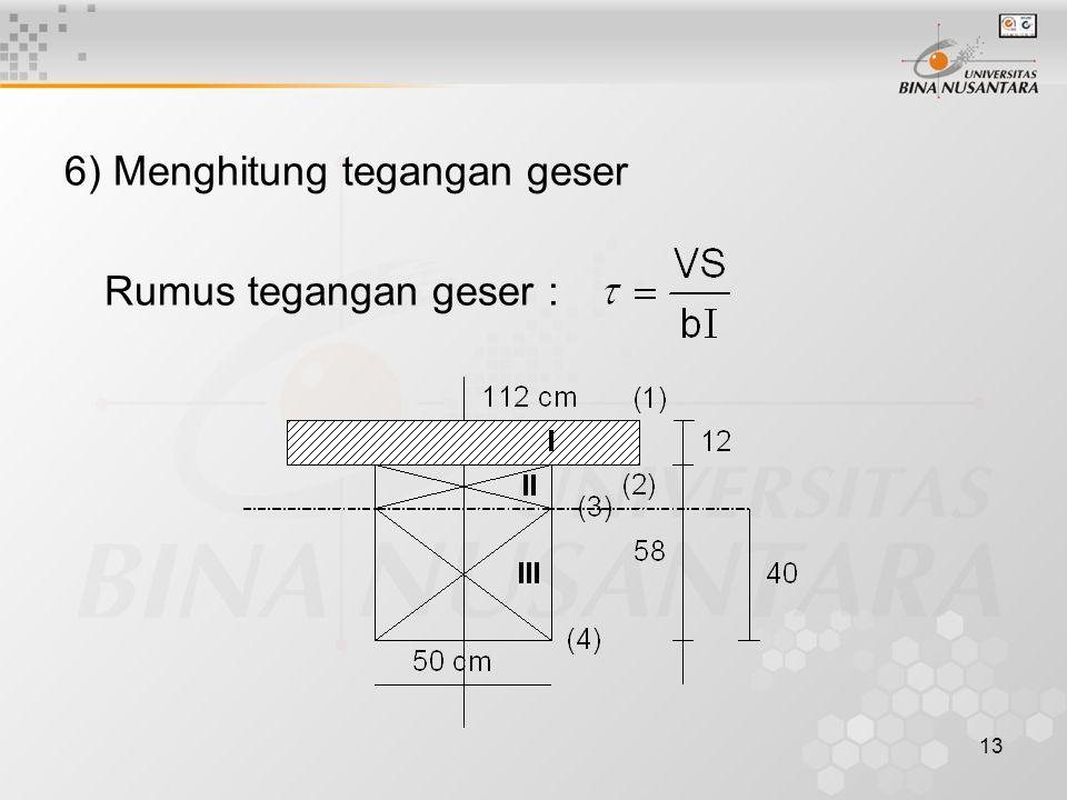6) Menghitung tegangan geser