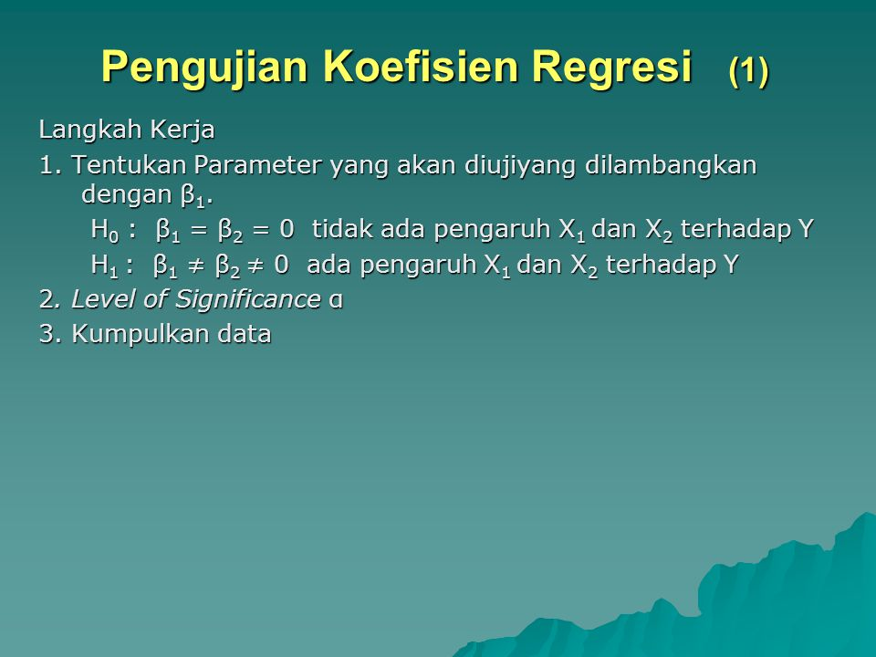 Pengujian Koefisien Regresi (1)