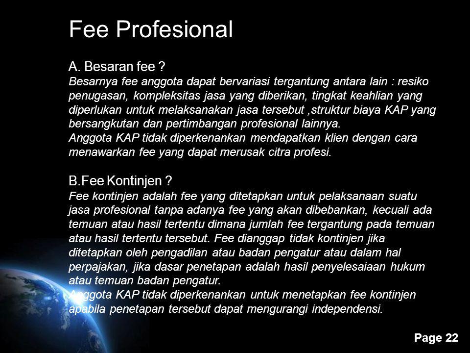 Fee Profesional A. Besaran fee B.Fee Kontinjen