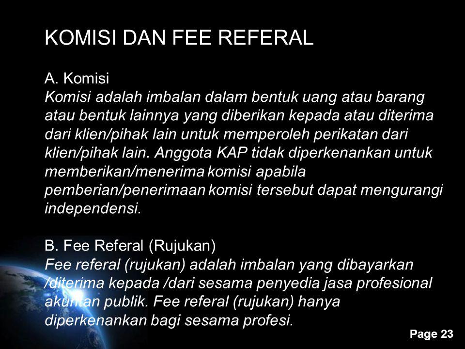 KOMISI DAN FEE REFERAL A. Komisi