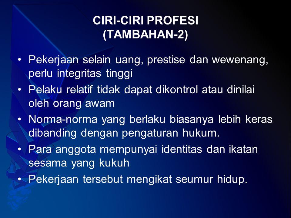 CIRI-CIRI PROFESI (TAMBAHAN-2)