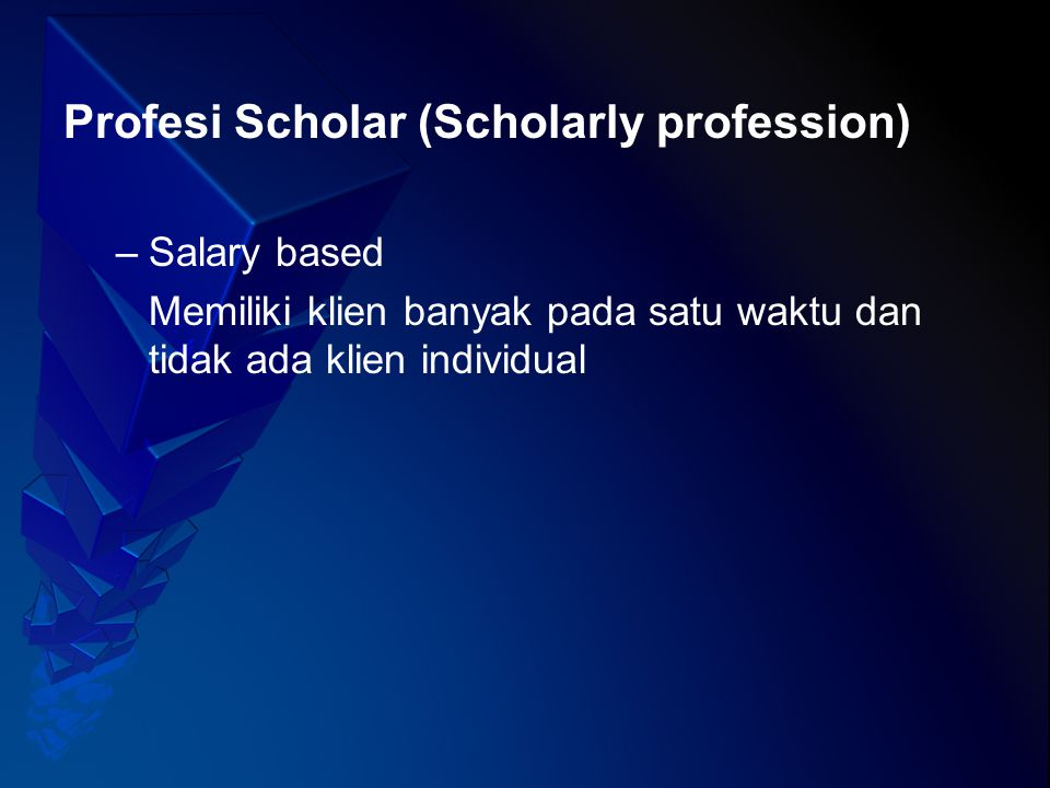 Profesi Scholar (Scholarly profession)