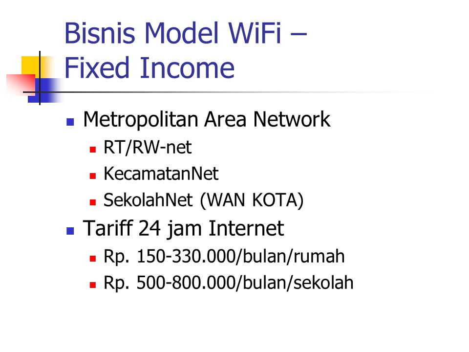 Bisnis Model WiFi – Fixed Income