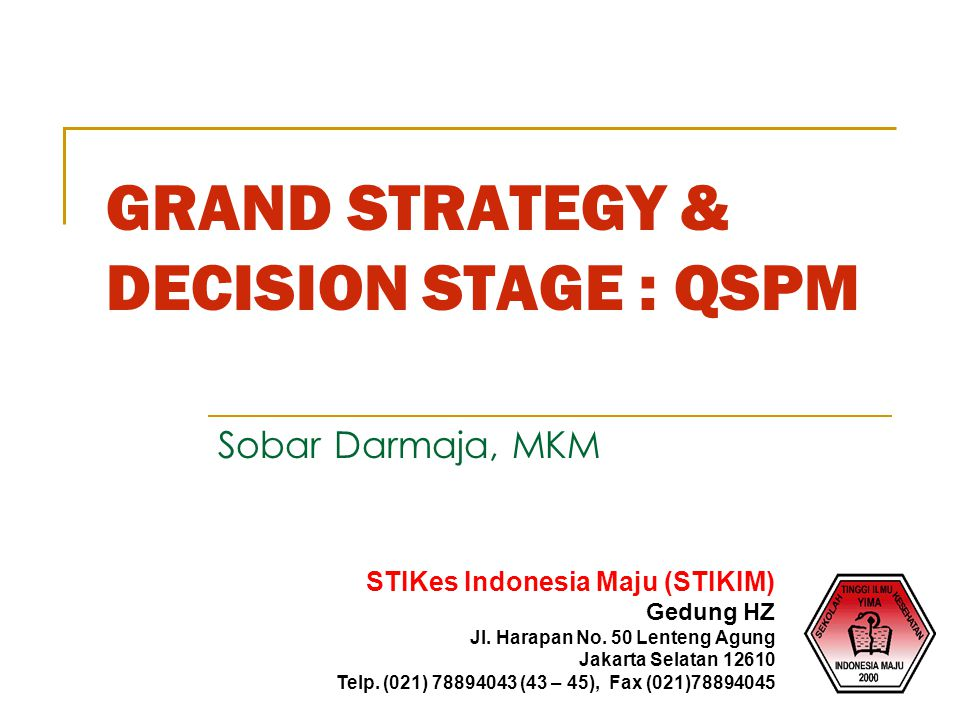 GRAND STRATEGY & DECISION STAGE : QSPM