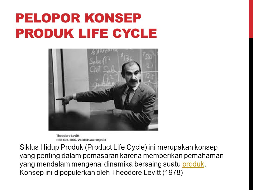 PELOPOR KONSEP PRODUK LIFE CYCLE