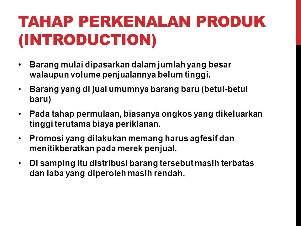 Tahap perkenalan produk (introduction)