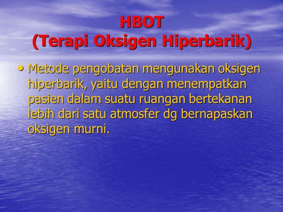 HBOT (Terapi Oksigen Hiperbarik)