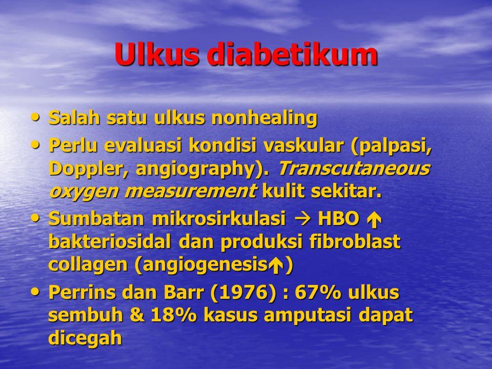 Ulkus diabetikum Salah satu ulkus nonhealing