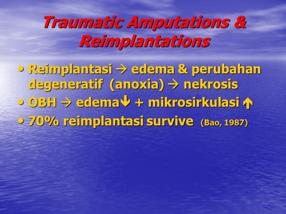 Traumatic Amputations & Reimplantations