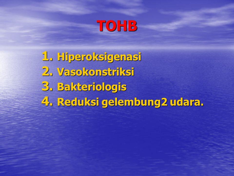 TOHB Hiperoksigenasi Vasokonstriksi Bakteriologis
