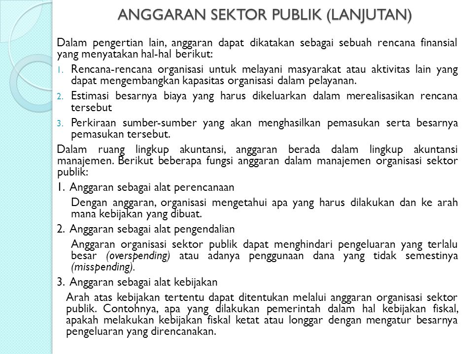 ANGGARAN SEKTOR PUBLIK (LANJUTAN)