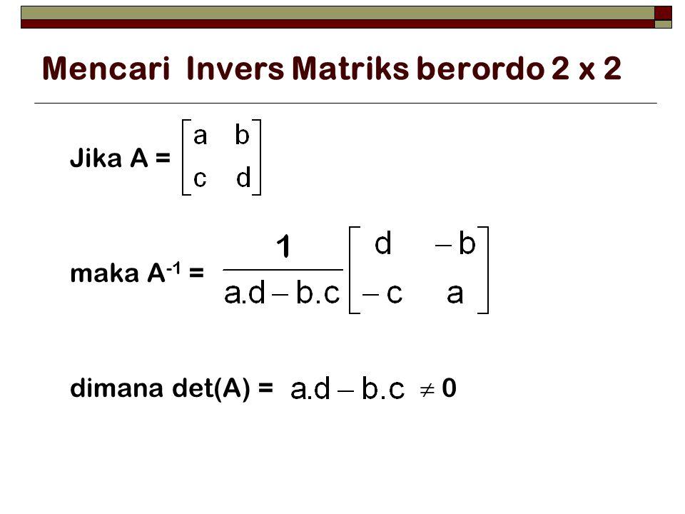Mencari Invers Matriks berordo 2 x 2
