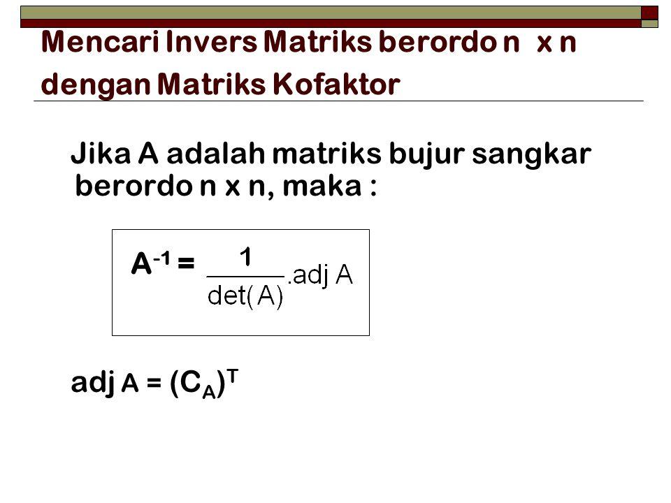 Mencari Invers Matriks berordo n x n dengan Matriks Kofaktor