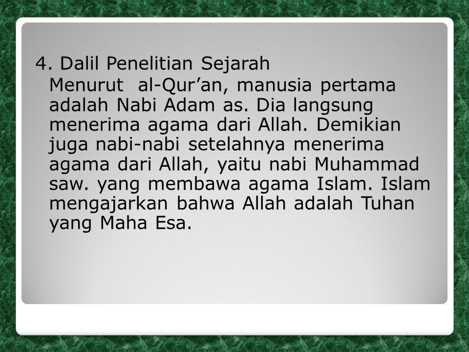 4. Dalil Penelitian Sejarah Menurut al-Qur'an, manusia pertama adalah Nabi Adam as.
