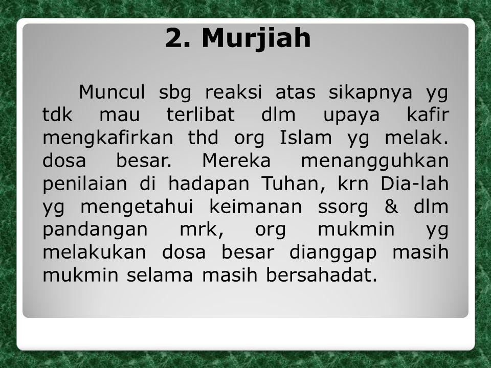 2. Murjiah