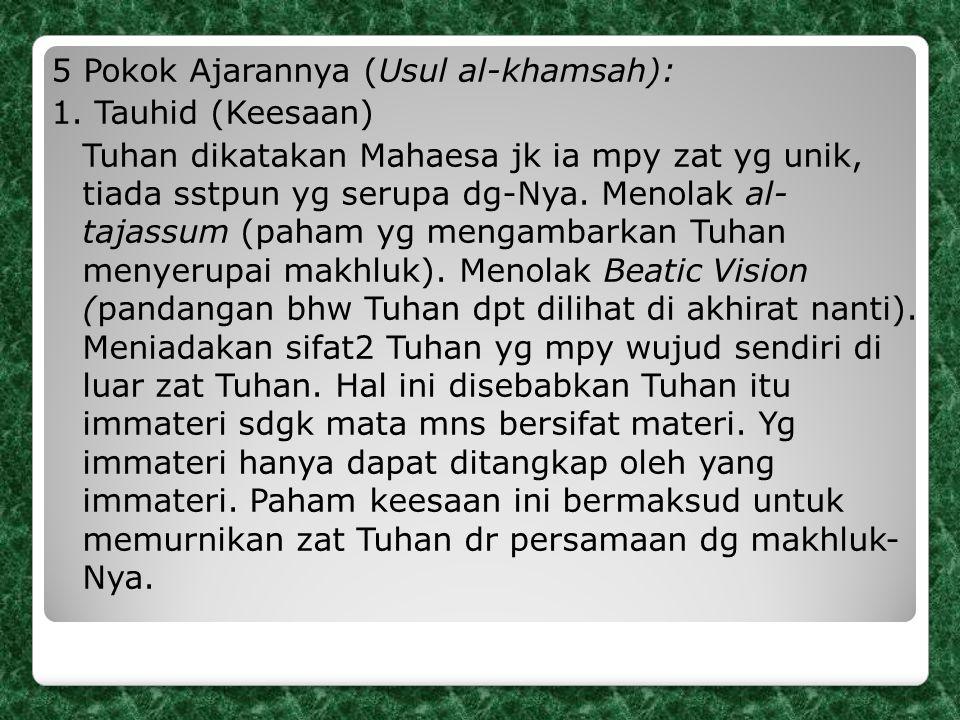 5 Pokok Ajarannya (Usul al-khamsah): 1