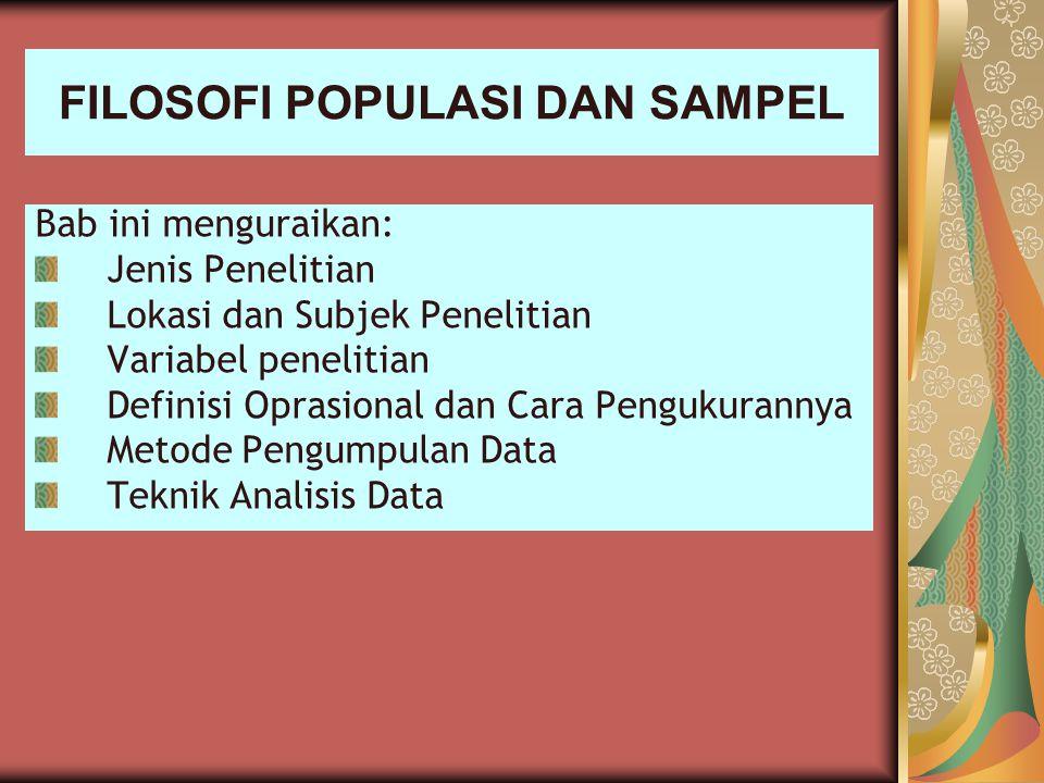 FILOSOFI POPULASI DAN SAMPEL