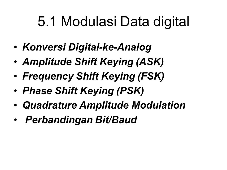 5.1 Modulasi Data digital Konversi Digital-ke-Analog