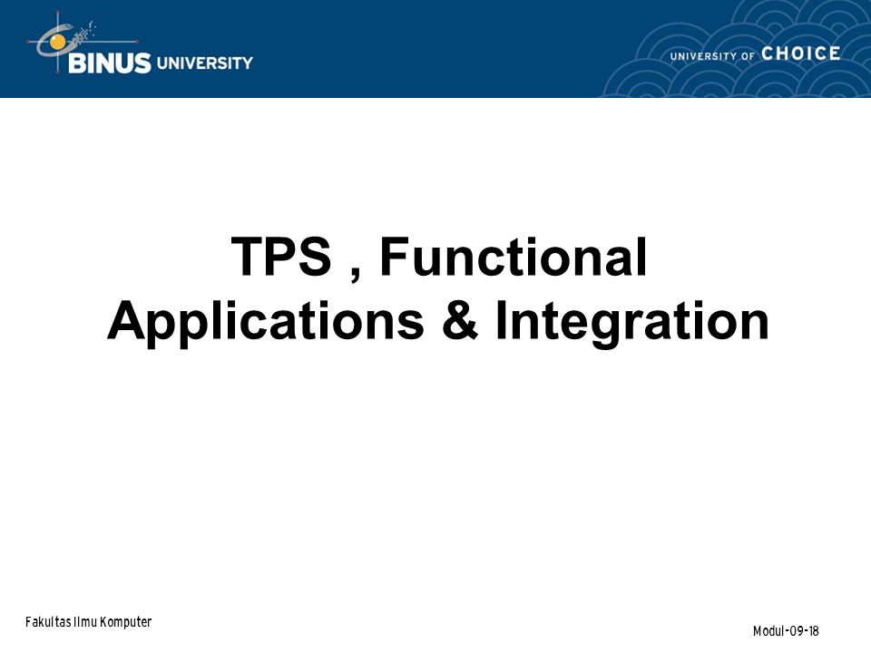 TPS , Functional Applications & Integration