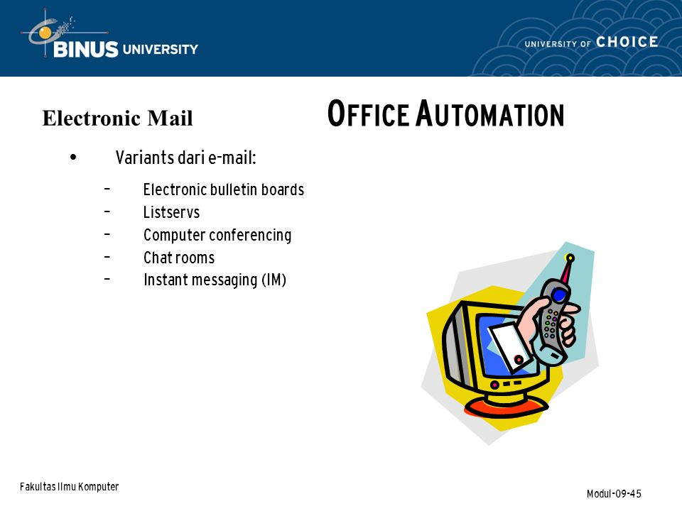 OFFICE AUTOMATION Electronic Mail Variants dari e-mail:
