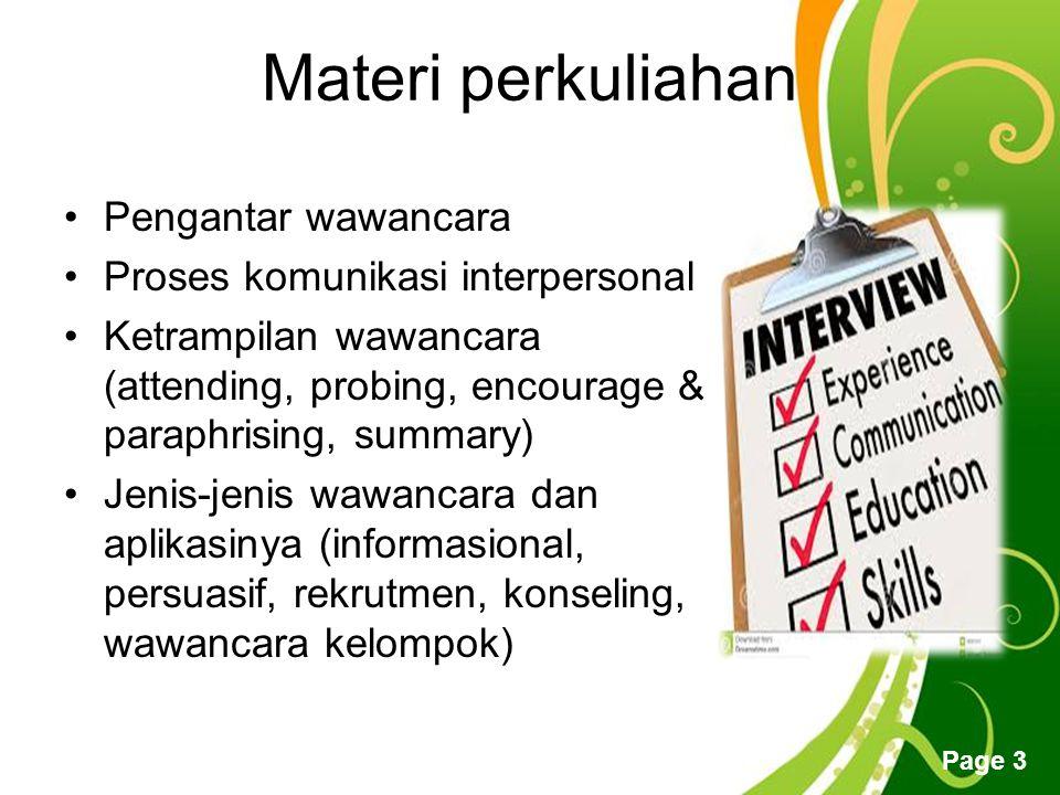 Materi perkuliahan Pengantar wawancara Proses komunikasi interpersonal