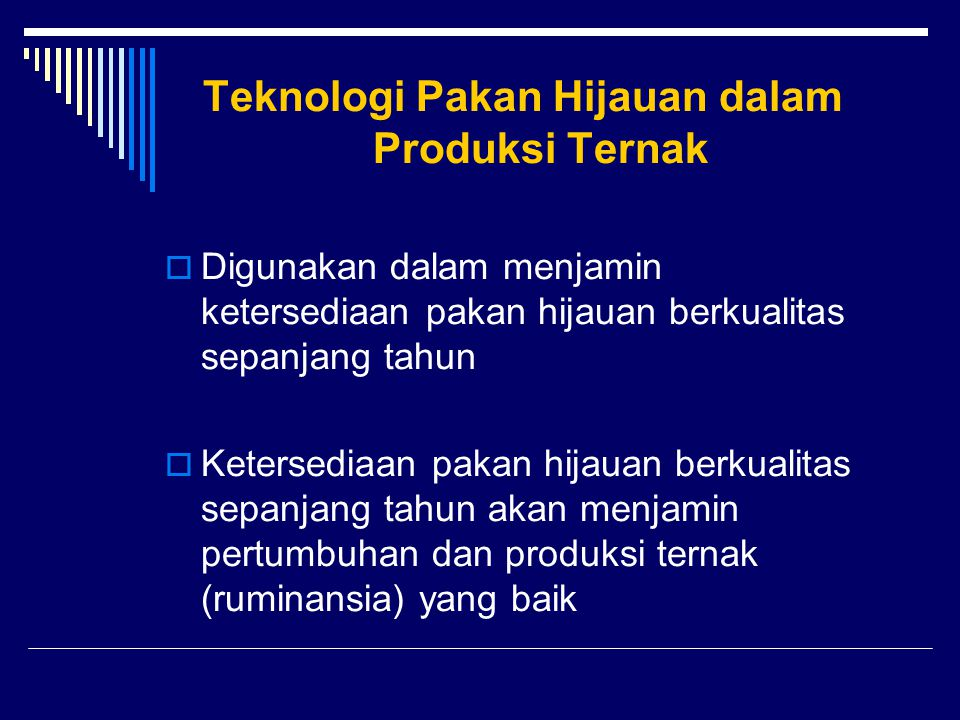 Teknologi Pakan Hijauan dalam Produksi Ternak