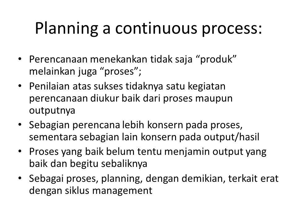 Planning a continuous process: