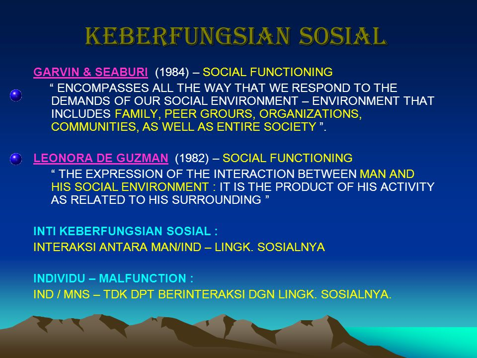 KEBERFUNGSIAN SOSIAL GARVIN & SEABURI (1984) – SOCIAL FUNCTIONING