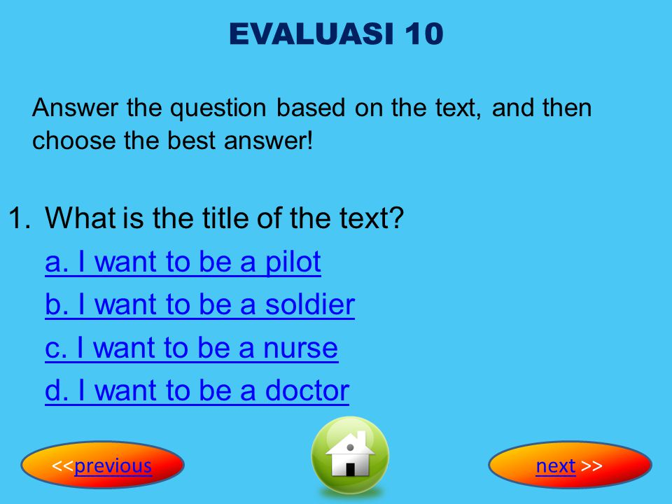 What is the title of the text a. I want to be a pilot