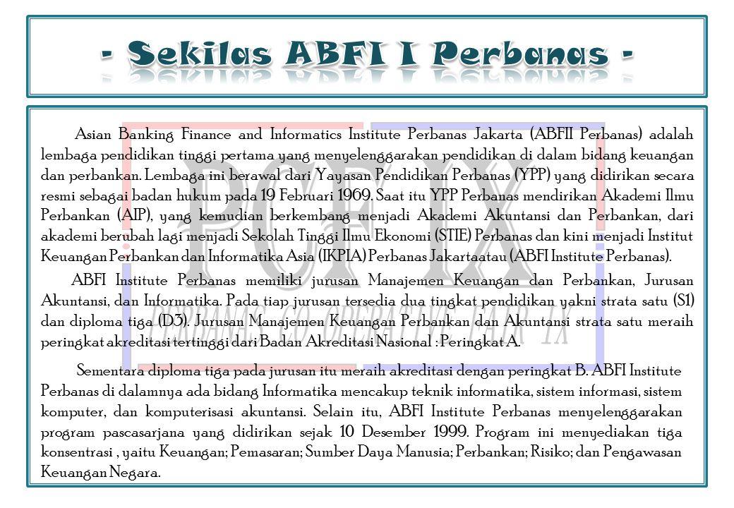 - Sekilas ABFI I Perbanas -